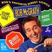 Bob's Favorite Street Songs by Bob McGrath