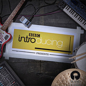 BBC Introducing Presents…Volume 1 by Various Artists