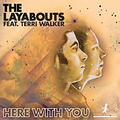 Here with You by The Layabouts
