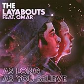 As Long as You Believe by The Layabouts