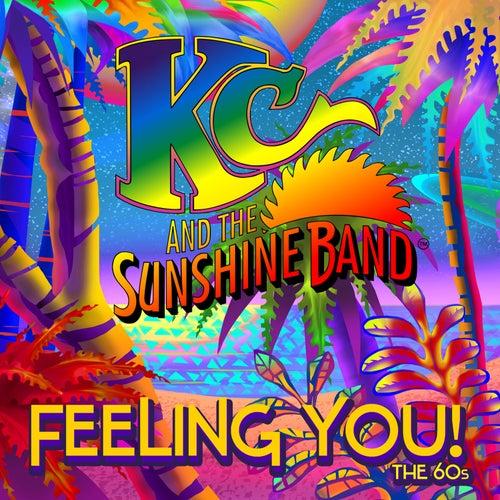 Feeling You! The 60's de KC & the Sunshine Band