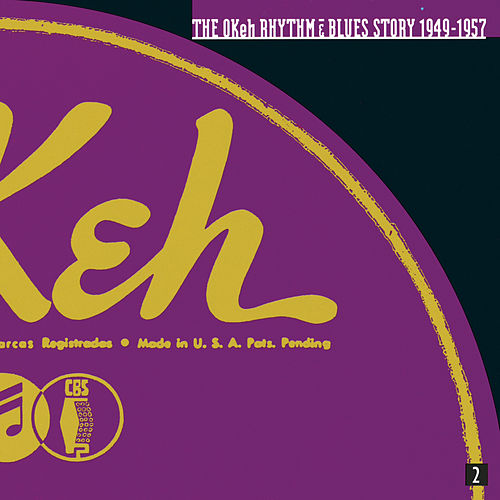 The Okeh Rhythm & Blues Story... by Various Artists