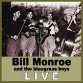 Bill Monroe Live by Bill Monroe