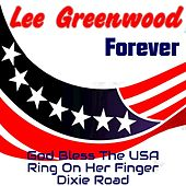 Lee Greenwood Forever de Lee Greenwood