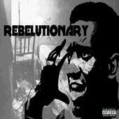 REBELutionary by Reks