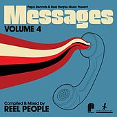 Papa Records & Reel People Music Present: Messages, Vol. 4 (Compiled & Mixed by Reel People) von Various Artists