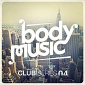 Body Music Presents the Club Series, Vol. 4 de Various Artists