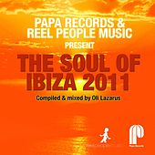 Papa Records & Reel People Music Present: The Soul of Ibiza 2011 von Various Artists
