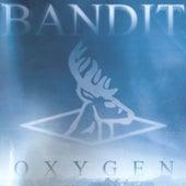 Oxygen by Bandit