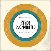 The Latest & the Greatest von Clyde McPhatter