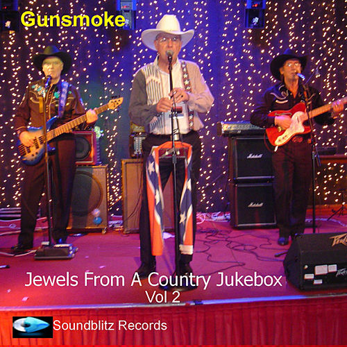 Jewels from a Country Jukebox, Vol. 2 by Gunsmoke