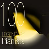 100 Legendary Pianists von Various Artists