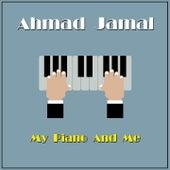 My Piano and Me de Ahmad Jamal