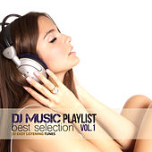 DJ Music Playlist Best Selection Vol.1 (30 Easy Listening Tunes) by Various Artists