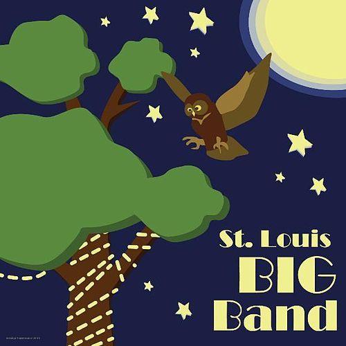 St. Louis Big Band by The St. Louis Big Band