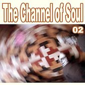 The Channel of Soul, Vol. 2 by Various Artists
