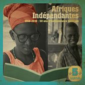 Afriques indépendantes: 50 Years of Musical Independence (1960 - 2010) de Various Artists