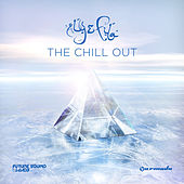 The Chill Out by Various Artists