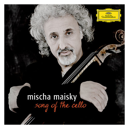 Mischa Maisky - Song of the Cello by Various Artists