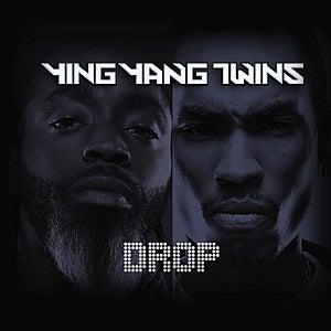 Drop by Ying Yang Twins