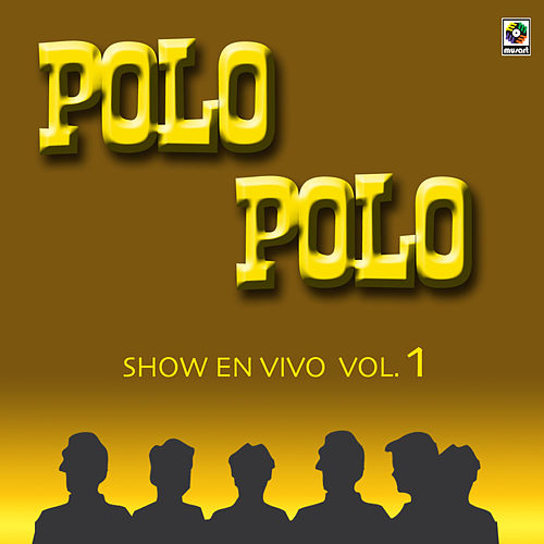 Show En Vivo Vol. III by Polo Polo