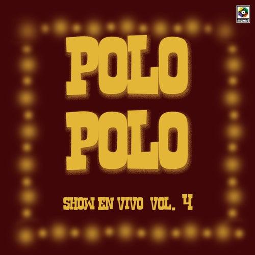 Show En Vivo Vol. VI by Polo Polo