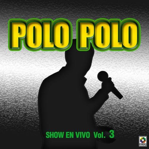 Show En Vivo Vol. V by Polo Polo