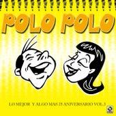 Lo Mejor Y Algo Mas 25 Aniversario Vol.3 by Polo Polo