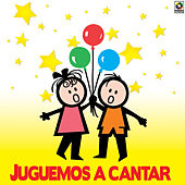 Juguemos A Cantar by Various Artists
