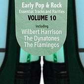 Early Pop & Rock Hits, Essential Tracks and Rarities, Vol. 10 by Various Artists