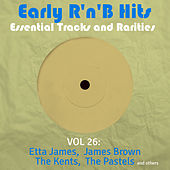 Early R 'N' B Hits, Essential Tracks and Rarities, Vol. 26 de Various Artists