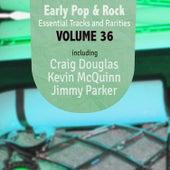 Early Pop & Rock Hits, Essential Tracks and Rarities, Vol. 36 de Various Artists
