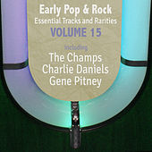 Early Pop & Rock Hits, Essential Tracks and Rarities, Vol. 15 von Various Artists