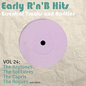 Early R 'N' B Hits, Essential Tracks and Rarities, Vol. 24 von Various Artists