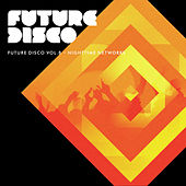 Future Disco, Vol. 8 - Nighttime Networks de Various Artists