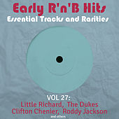 Early R 'N' B Hits, Essential Tracks and Rarities, Vol. 27 de Various Artists