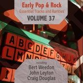 Early Pop & Rock Hits, Essential Tracks and Rarities, Vol. 37 de Various Artists