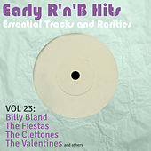 Early R 'N' B Hits, Essential Tracks and Rarities, Vol. 23 von Various Artists