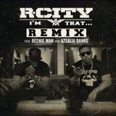 I'm That... (Remix) de R.City