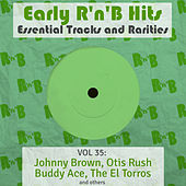 Early R 'N' B Hits, Essential Tracks and Rarities, Vol. 35 de Various Artists