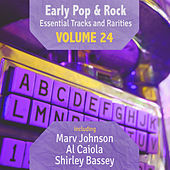 Early Pop & Rock Hits, Essential Tracks and Rarities, Vol. 24 von Various Artists