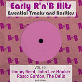 Early R 'N' B Hits, Essential Tracks and Rarities, Vol. 40 von Various Artists