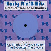 Early R 'N' B Hits, Essential Tracks and Rarities, Vol. 32 de Various Artists