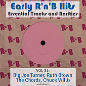 Early R 'N' B Hits, Essential Tracks and Rarities, Vol. 31 von Various Artists