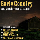 Early Country Hits, Essential Tracks and Rarities, Vol. 4 by Various Artists