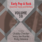Early Pop & Rock Hits, Essential Tracks and Rarities, Vol. 38 von Various Artists
