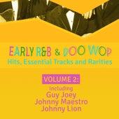 Early R 'N' B & Doo Wop Hits, Essential Tracks and Rarities, Vol. 2 de Various Artists