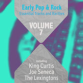 Early Pop & Rock Hits, Essential Tracks and Rarities, Vol. 7 von Various Artists