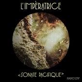 Sonate pacifique (Radio Edit) de L'Impératrice