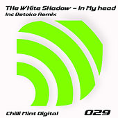 In My Head von The White Shadow